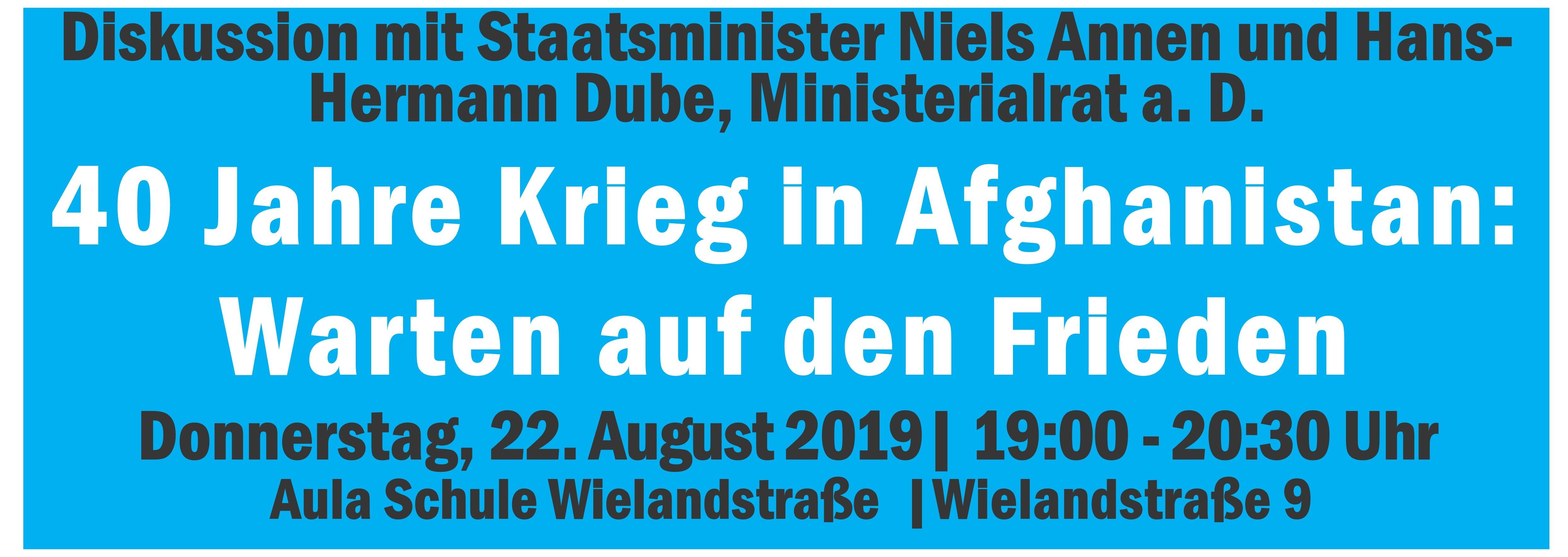 Einladung zur Diskussionsveranstaltung zu Afghanistan mit Niels Annen, Staatsminister im Auswärtigen Amt
