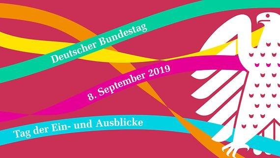 """Der Deutsche Bundestag lädt zum """"Tag der Ein- und Ausblicke"""" am 8. September 2019 ein"""